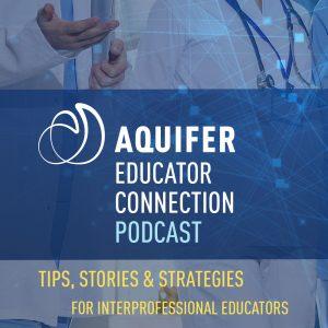 Aquifer Educator Connection Podcast